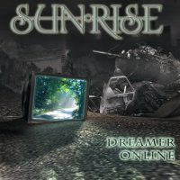 Sunrise - Dreamer Online (single) (2009)