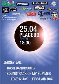 Placebo Show